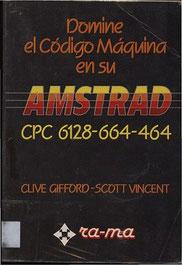 Domine El Codigo Maquina En Su Amstrad Cpc 6128-664-464